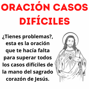 Oración para casos Difíciles